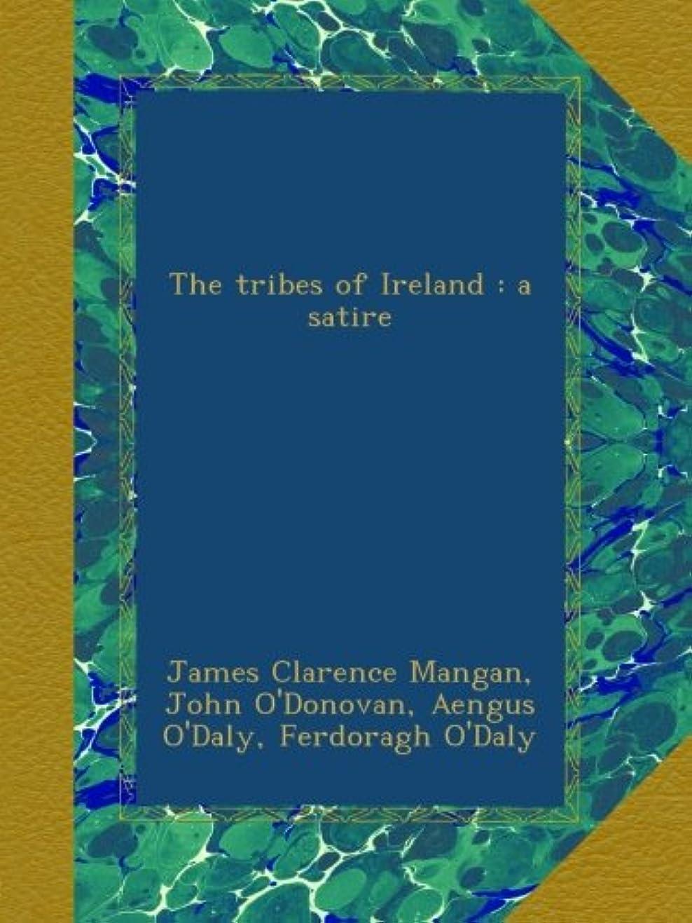 メルボルンこだわり青The tribes of Ireland : a satire