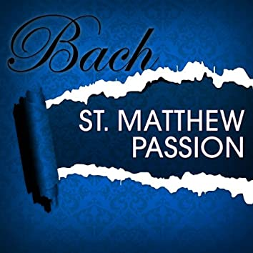 St. Matthew's Passion