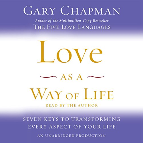 Love as a Way of Life     Seven Keys to Transforming Every Aspect of Your Life              Auteur(s):                                                                                                                                 Gary Chapman                               Narrateur(s):                                                                                                                                 Gary Chapman                      Durée: 8 h et 46 min     Pas de évaluations     Au global 0,0