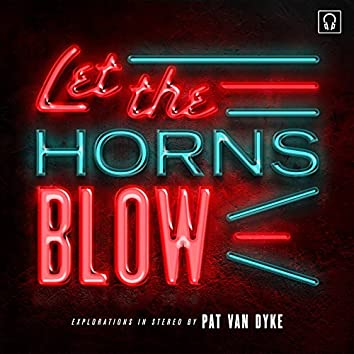 Let the Horns Blow