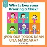 POR QUÉ TODOS USAN UNA MÁSCARA?: Bilingual Book English-Spanish