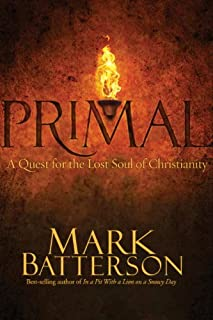 Primal: A Quest for the Lost Soul of Christianity (B002WA4O6W) | Amazon price tracker / tracking, Amazon price history charts, Amazon price watches, Amazon price drop alerts