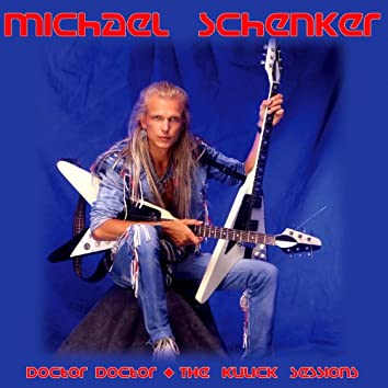 Doctor, Doctor - The Kulick Sessions