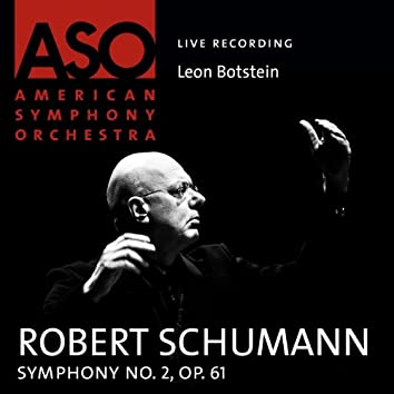 Schumann: Symphony No. 2, Op. 61