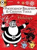 Photoshop Brushes & Creative Tools: Holidays (Electronic Clip Art Photoshop Brushes)