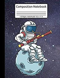 Astronaut Bassoon Reeds Band Player Bassoonist Composition Notebook 110 Pages Wide Ruled 8,5 x 11 in: Bassoon Music Journal