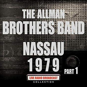 Nassau 1979 Part 1 (Live)