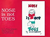 Nose Is Not Toes (Gentle Revolution)