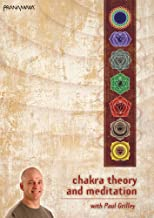 Chakra Theory and Meditation with Paul Grilley