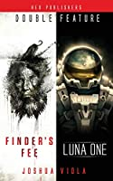 Luna One / Finder's Fee (Double Feature)