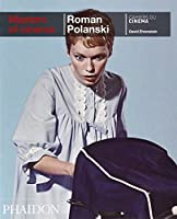 Masters of Cinema: Roman Polanski