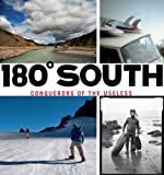 180 South: Conquerors of the Useless [Lingua Inglese]