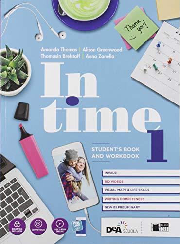 In time. Student's book-Workbook. Per le Scuole superiori. Con e-book. Con espansione online. Con DVD-ROM: 1