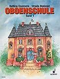 Ursula Maiwald: Oboenschule Band 1, grundlegendes Lehrwerk für alle ab 10 Jahre (Musiknoten)