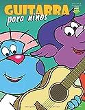 Guitarra para niños: Primeros pasos para aprender a tocar la guitarra con audio y vídeo