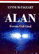 Alan - Evrenin Gizli Gücü