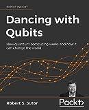 Dancing with Qubits: How quantum...