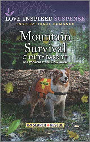 Mountain Survival (K-9 Search and Rescue)
