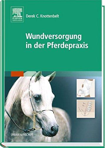 Wundversorgung in der Pferdepraxis