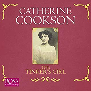 The Tinker's Girl                   By:                                                                                                                                 Catherine Cookson                               Narrated by:                                                                                                                                 Sophie Roberts                      Length: 11 hrs and 22 mins     8 ratings     Overall 4.6