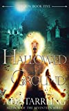 Hallowed Ground (Legion Book 5)