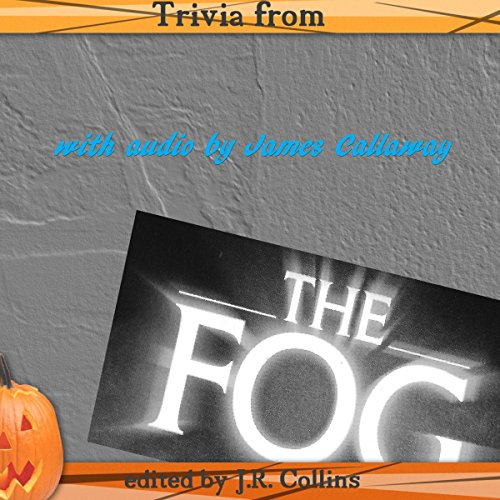 Trivia from The Fog by John Carpenter audiobook cover art