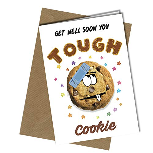 #1194 GET Well Soon Funny Greeting Card Tough Cookie Women Men Male Female