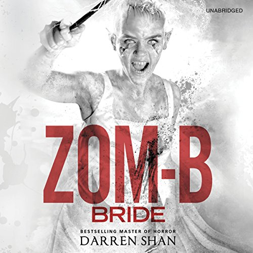Zom-B Bride Audiobook By Darren Shan cover art