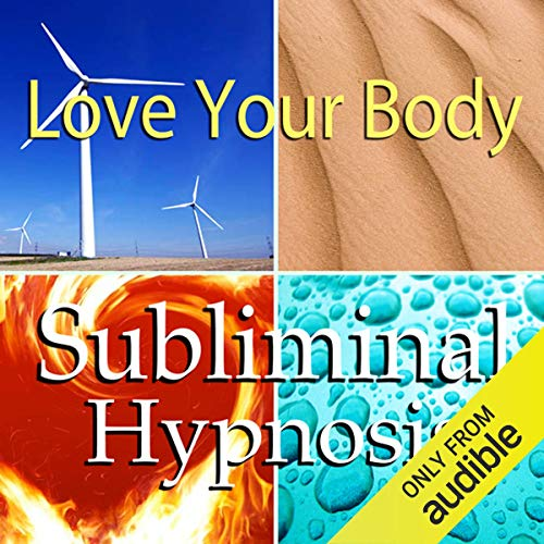 Love Your Body Subliminal Affirmations audiobook cover art