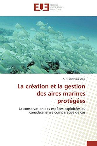 La création et la gestion des aires marines protégées (OMN.UNIV.EUROP.)