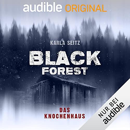 Das Knochenhaus: Black Forest 2