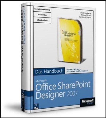 Microsoft Office SharePoint Designer 2007 - Das Handbuch