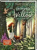 Ein Mädchen namens Willow 2: Waldgeflüster: Für alle, die wissen möchten, welche Kräfte in der Natur stecken (2)