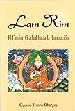 Lam rim - camino gradual hacia la iluminacion -