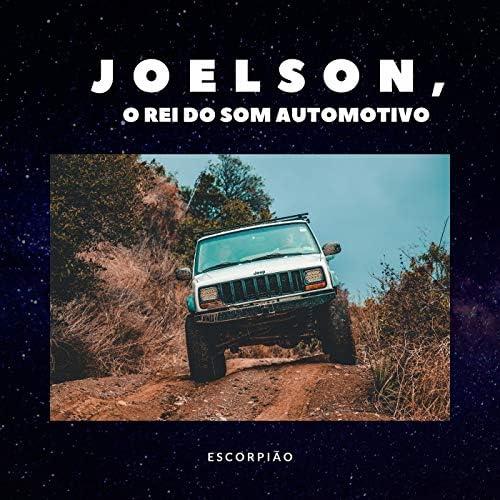 JOELSON O REI DO SOM AUTOMOTIVO