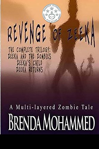 Book: Revenge of Zeeka - Horror Trilogy by Brenda Mohammed