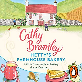 Hetty's Farmhouse Bakery                   By:                                                                                                                                 Cathy Bramley                               Narrated by:                                                                                                                                 Colleen Prendergast                      Length: 10 hrs and 2 mins     6 ratings     Overall 3.8