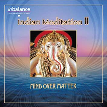 Indian Meditation II