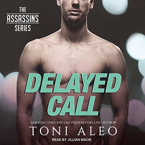 Delayed Call: Assassins Series, Book 10