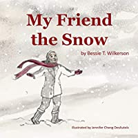 My Friend the Snow