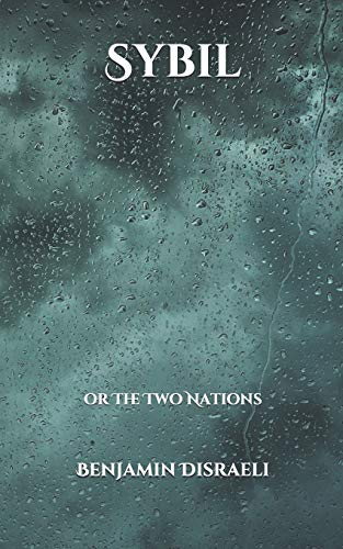 Sybil: or The Two Nations