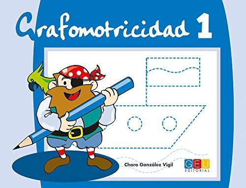 Grafomotricidad 1/ Editorial Geu/ Educación Infantil/ Mejora del manejo Del lápiz y La Escritura/ Recomendado para trabajar en Casa O El Aula (Niños de 3 a 5 años)