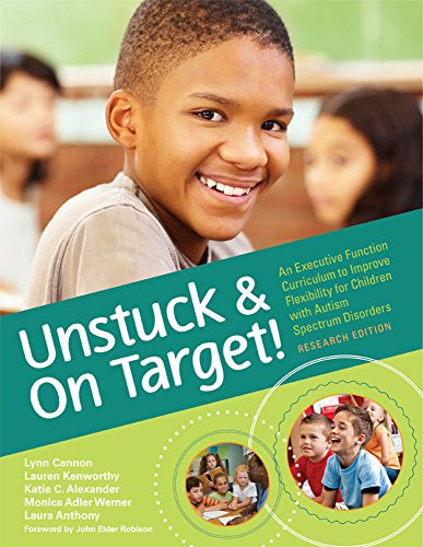 Unstuck and On Target!: An Executive Function Curriculum to Improve Flexibility for Children with Au