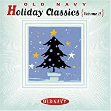 Old Navy Holiday Classics Volume II