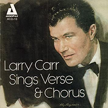 Larry Carr Sings Verse and Chorus