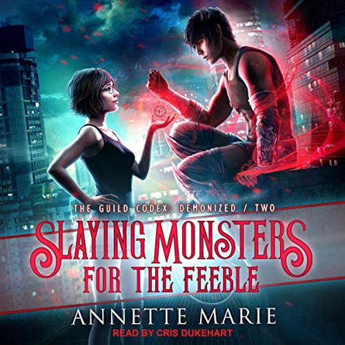 Slaying Monsters for the Feeble cover art