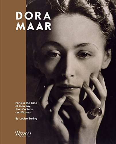 Image of Dora Maar: Paris in the Time of Man Ray, Jean Cocteau, and Picasso