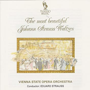 The Most Beautiful Johann Strauss Waltzes