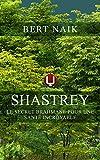 Shastrey: Le secret brahmane pour une santé incroyable (French Edition)