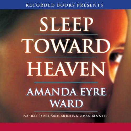 Sleep Toward Heaven audiobook cover art